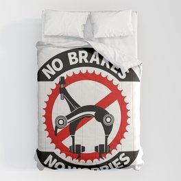 No Brakes No Worries Comforters