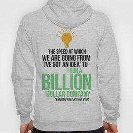 You Can Run a Billion Dollar Company Hoody