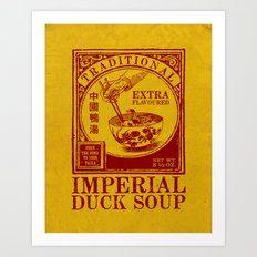Imperial Duck Soup Art Print