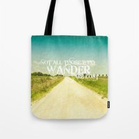 not all who wander Tote Bags featuring not all who wander by Photo list