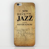 louis armstrong iPhone & iPod Skins featuring Louis Armstrong Quote by Larsson Stevensem