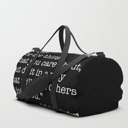 Fight for the things that you care about Duffle Bag