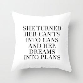dreams into plans Throw Pillow