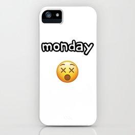 Monday Mood iPhone Case