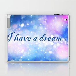 I Have a Dream... Laptop & iPad Skin