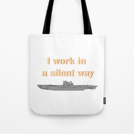 German Submarine Silent Introvert Tote Bag
