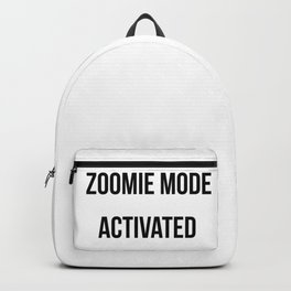 Zoomie Mode Activated Design Backpack