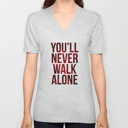 You Never Walk Alone Liverpool Poster Unisex V-Neck