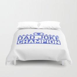 Dad Joke Champion Duvet Cover