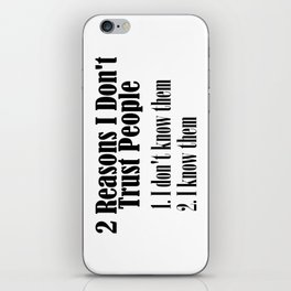 Can't Trust People Shake My Head Truth Quote Word iPhone Skin