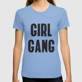 Girl Gang Feminist Art T-shirt