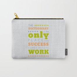 Work Before Success - Mark Twain Quote Carry-All Pouch