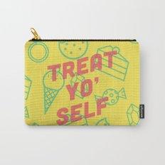 Treat Yo' Self Carry-All Pouch
