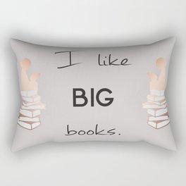 I like big books. Rectangular Pillow