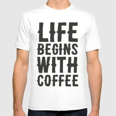 Life Begins With Coffee Mens Fitted Tee White MEDIUM