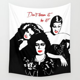 The Rocky Horror Picture Show | Don't dream it, be it! | Pop Art Wall Tapestry