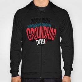 It's Groundhog Day! Hoody