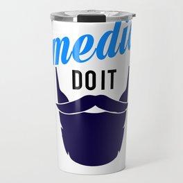 Bearded Comedians do it Better Travel Mug