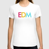 edm T-shirts featuring EDM Saved My Life by DropBass