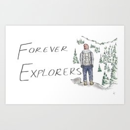 Forever Explorers Art Print