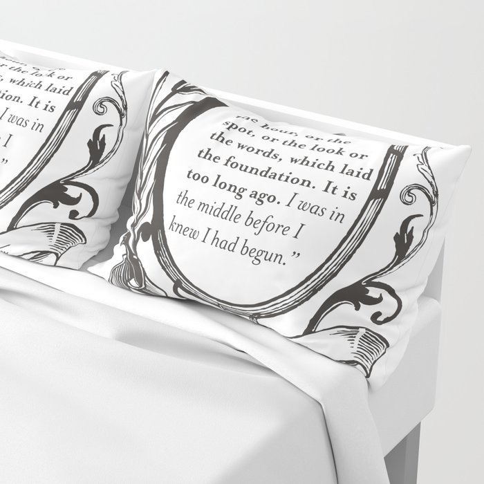 """Jane Austen """"In the Middle"""" Pillow Sham"""