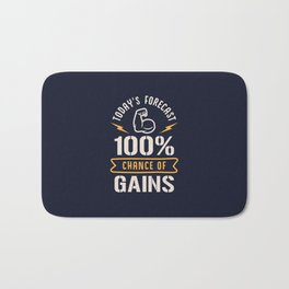 Today's Forecast 100% Chance Of Gains Bath Mat
