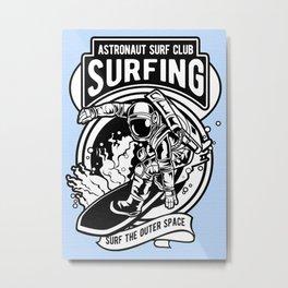 Astronaut Space Club Surf Metal Print
