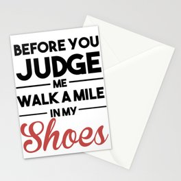 Before You Judge Me Stationery Cards