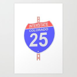 Interstate highway 25 road sign in Colorado Art Print