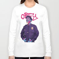 obey Long Sleeve T-shirts featuring OBEY by Mike Wrobel