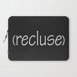 Recluse Laptop Sleeve