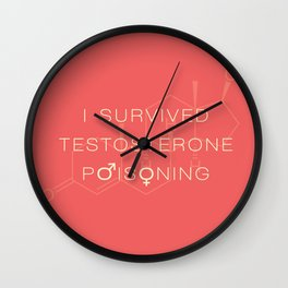 Testosterone Poisoning Wall Clock
