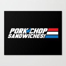 Pork Chop Sandwiches! Canvas Print