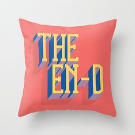 The En-d Throw Pillow