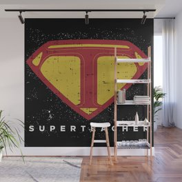 Superteacher   Teacher School Hero Wall Mural