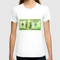 the 100 T-shirts featuring 100 Dollars by JT Digital Art