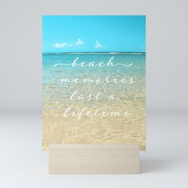 Beach memories last a life time Mini Art Print