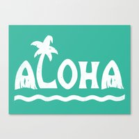 aloha Canvas Prints featuring Aloha! by Dylan Morang