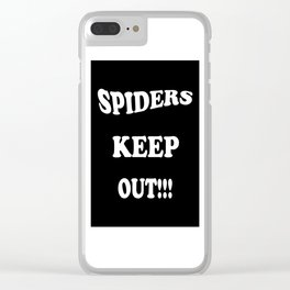 Spiders Keep Out Clear iPhone Case