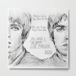 Noel and Liam (With Live Forever Lyrics) Metal Print
