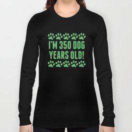 350 Dog Years Old 50th Birthday Long Sleeve T-shirt