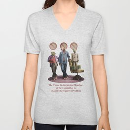 The Three Distinguished Members of the Committee to Handle the Squirrel Problem Unisex V-Neck