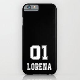 Lorena name t-shirt birthday t-shirt for Lorena iPhone Case