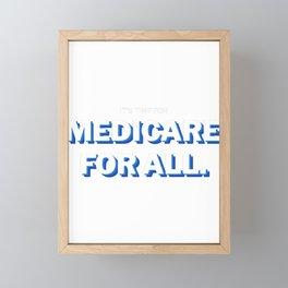 Medicare For All - US 2020 Election Design Framed Mini Art Print