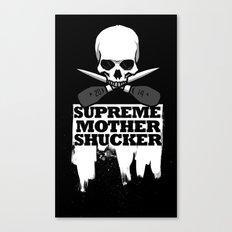 Supreme Mother Shucker 2014  Canvas Print