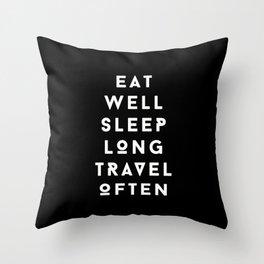 eat well sleep long travel often Throw Pillow