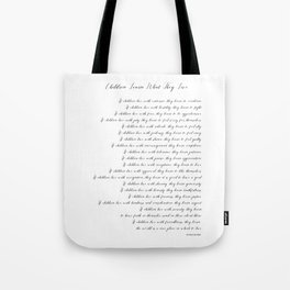 Children Learn What They Live 2  #minimalism Tote Bag