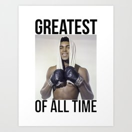 "Muhammad ""Greatest of All Time"" Ali Art Print"