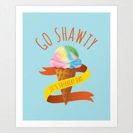 Go Shawty Art Print