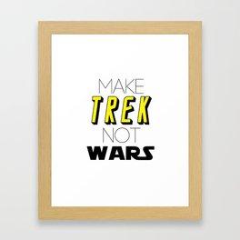 Trek Not Wars Framed Art Print